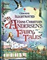 Usborne Illustrated Hans Christian Anderson Fairy Tales