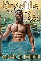 King of the Sea: A Merman Romance (Sea of Love)