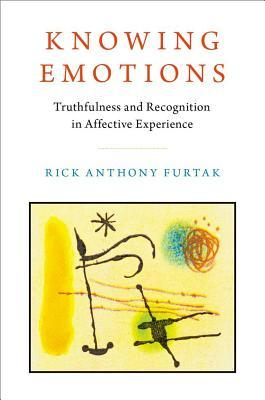 Knowing Emotions Truthfulness and Recognition in Affective Experience