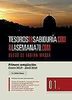 Tesoros de Sabiduria.com & La Semana 70.com: Blogs de Fabián Massa (TOMO I nº 1)