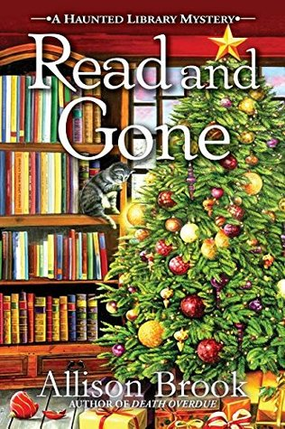 Read and Gone (The Haunted Library Mysteries, #2)