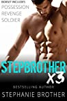 Stepbrother X3: A Stepbrother Romance Collection