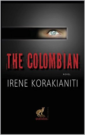 The Colombian (Corfu Trilogy Book 2)