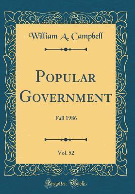 Popular Government, Vol. 52: Fall 1986 (Classic Reprint)