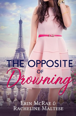 The Opposite of Drowning by Erin McRae