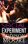 Chemical Attraction (The Social Experiment, #3)