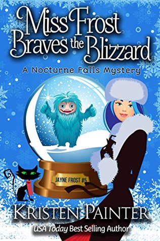Book Review: Miss Frost Braves the Blizzard by Kristen Painter
