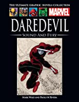 Daredevil: Sound and Fury (Marvel Ultimate Graphic Novels Collection)