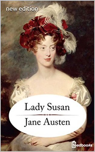 Lady Susan (perfect annotated + new edition)  by  Jane Austen