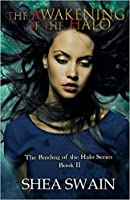 The Awakening of the Halo (The Binding of the Halo #2)