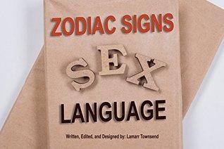 Zodiac Signs Sex Language: Aries, Taurus, Gemini, Cancer