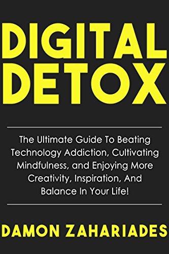 Digital Detox- The Ultimate Guide