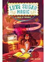 A Dash of Trouble (Love Sugar Magic #1)