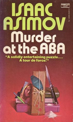 Murder At The ABA
