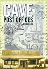 Cave Post Offices by Thomas M. Lera