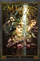 The Martyr's Blade (The Chronicles of the Martyr, Book 1)