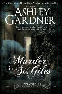 Murder in St. Giles by Ashley Gardner