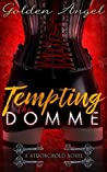 Tempting the Domme (Stronghold Doms, #7)