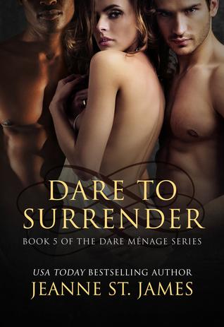 Dare to Surrender (The Dare Menage #5)