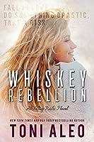 Whiskey Rebellion (Taking Risks, #3)
