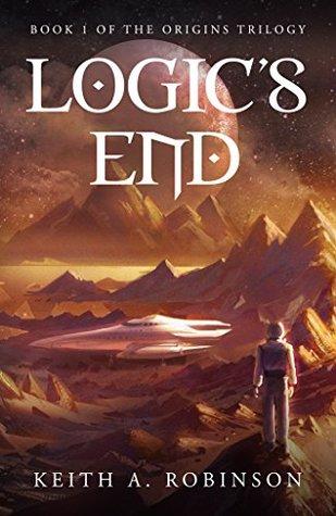 Logic's End (The Origins Trilogy #1)