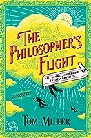 The Philosopher's Flight (The Philosophers Series, #1)