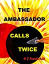 The Ambassador Calls Twice (The Federation Diplomat Stories)