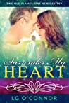 Surrender My Heart: A Second Chance Romance (Caught Up in Love, #3)