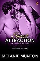 Sweet Attraction (Slow Seduction, #2)