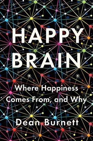 Happy Brain by Dean Burnett