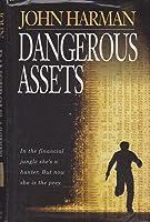 Dangerous Assets