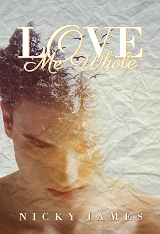 Love Me Whole by Nicky James