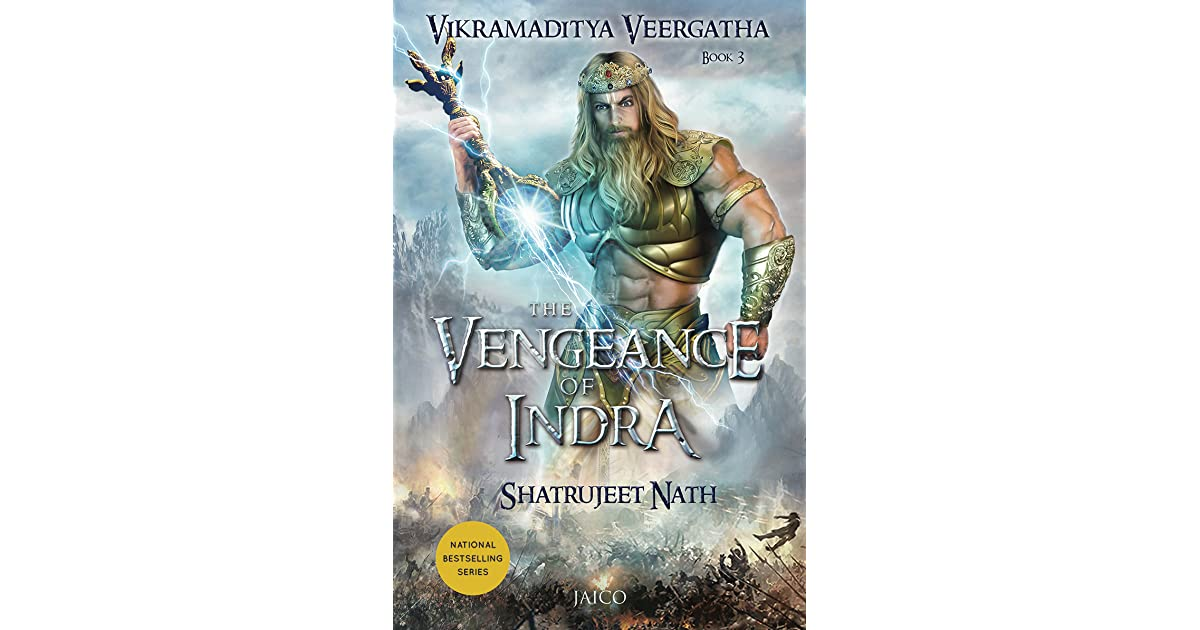 The Vengeance of Indra by Shatrujeet Nath