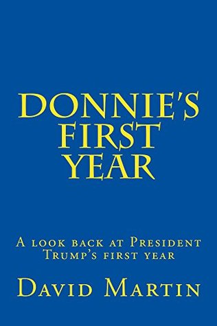 Donnie's First Year: A look back at President Trump's first year