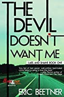 The Devil Doesn't Want Me (A Lars and Shaine Novel Book 1)