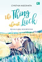 The Thing About Luck - Selalu Ada Kesempatan