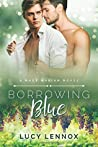 Borrowing Blue by Lucy Lennox