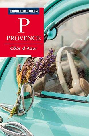 Baedeker Reiseführer Provence, Côte d'Azur: mit Downloads aller Karten und Grafiken (Baedeker Reiseführer E-Book)