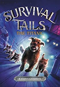 The Titanic (Survival Tails #1)