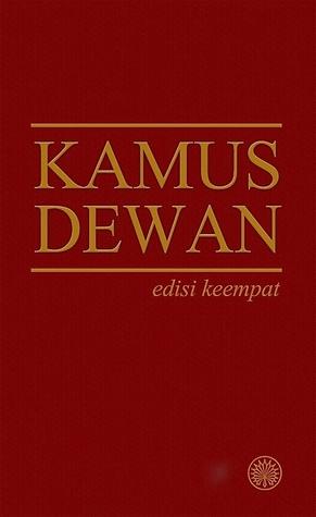 Kamus Dewan Edisi Keempat By Dewan Bahasa Dan Pustaka