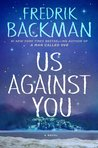 Us Against You (Beartown, #2)