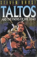 Taltos And The Paths Of The Dead (Pan Fantasy)
