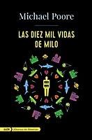 Las diez mil vidas de Milo