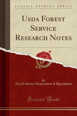USDA Forest Service Research Notes (Classic Reprint)