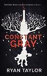 Constant Gray