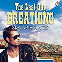 The Last Guy Breathing (The Guy, #3)