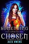 Something Chosen (Shadow Vampire #1)