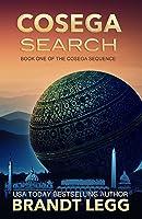 Cosega Search (The Cosega Sequence, #1) by Brandt Legg