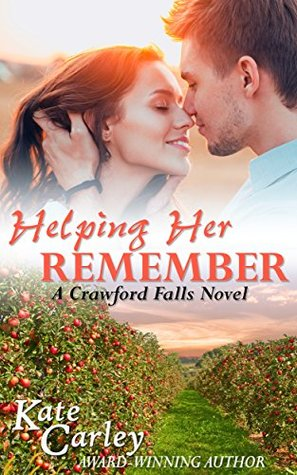 Helping Her Remember (The Crawford Falls Series Book 1)