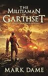 The Militiaman of Garthset: A Legends of Tirmar Novella